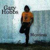 Mentiras by Gary Hobbs
