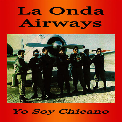12 O'clock High Yo Soy Chicano by La Onda