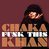 Play & Download Funk This by Chaka Khan | Napster
