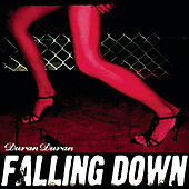 Play & Download Falling Down by Duran Duran | Napster