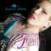 Play & Download Keep The Faith by Suzanne Palmer | Napster
