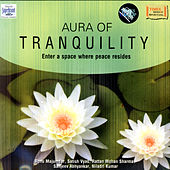 Aura Of Tranquility by Various Artists
