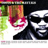 True Love von Toots and the Maytals
