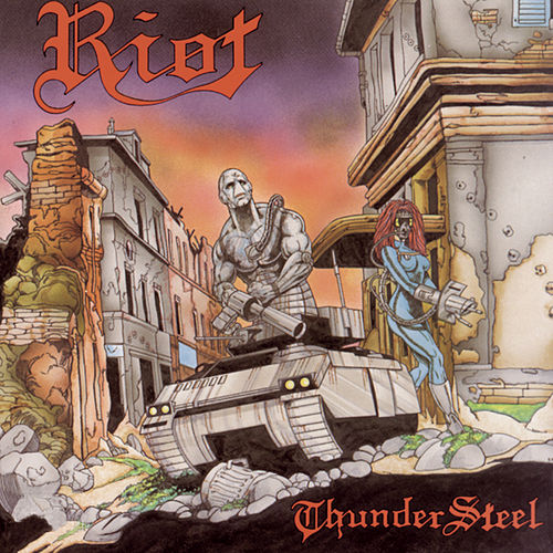 Play & Download Thundersteel by Riot | Napster