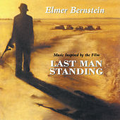 Play & Download Last Man Standing by Elmer Bernstein | Napster