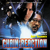 Chain Reaction by Jerry Goldsmith