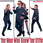 Play & Download The Man Who Knew Too Little by Christopher Young | Napster