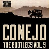 Play & Download The Bootlegs, Vol. 9 by Conejo | Napster