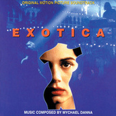Play & Download Exotica by Mychael Danna | Napster