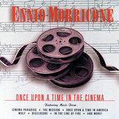 Play & Download Once Upon A Time In The Cinema by Ennio Morricone | Napster