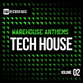 Play & Download Warehouse Anthems: Tech House Vol. 2 - EP by Various Artists | Napster