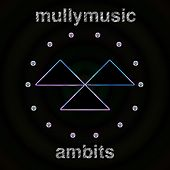 Ambits by Mullymusic