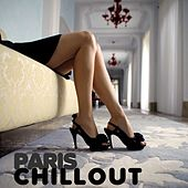 Paris Chill Out 2012 by Various Artists