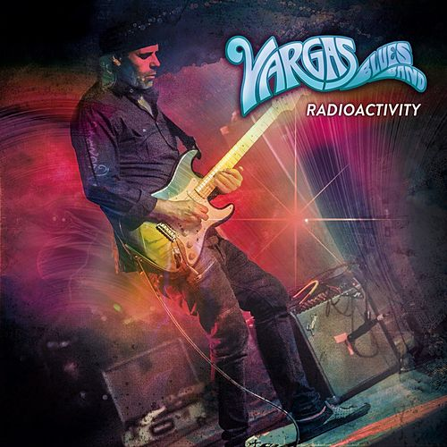 Play & Download Radioactivity by Vargas Blues Band | Napster