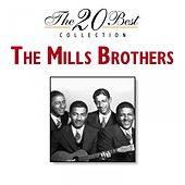 Play & Download The 20 Best Collection by The Mills Brothers | Napster