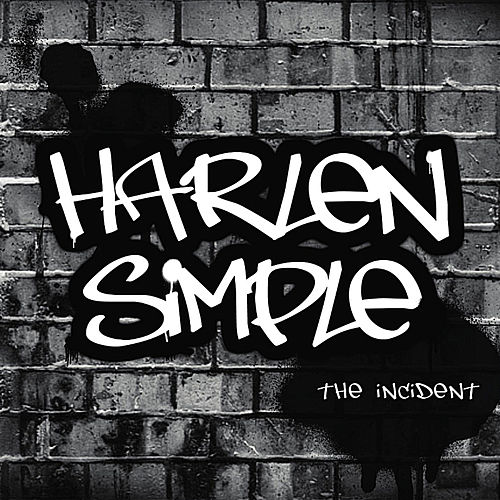 Play & Download The Incident by Harlen Simple | Napster