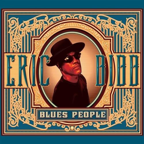 Blues people by Eric Bibb