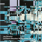 Play & Download Les Bains Douches by Joy Division | Napster