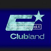Clubland Deep, Vol. 4 (Incl. DJ Mix By Stefan Gruenwald) by Various Artists