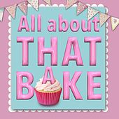 Play & Download All About That Bake by James Howard | Napster
