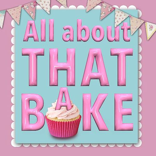 All About That Bake by James Howard