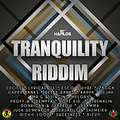 Play & Download Tranquility Riddim by Various Artists | Napster