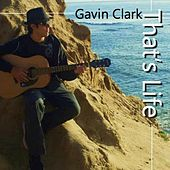Play & Download That's Life by Gavin Clark | Napster