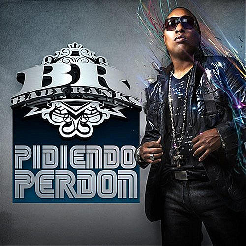 Play & Download Pidiendo Perdón by Baby Ranks | Napster
