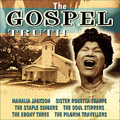 Play & Download The Gospel Truth by Various Artists | Napster