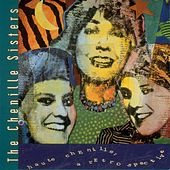 Play & Download Haute Chenille: A Retrospective by The Chenille Sisters | Napster