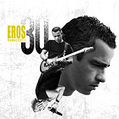 Eros 30 (Spanish/Latin Version) by Eros Ramazzotti