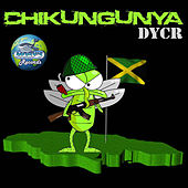 Play & Download Chikungunya-Single by D.Y.C.R. | Napster