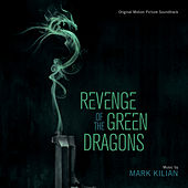 Revenge Of The Green Dragons by Various Artists