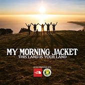 Play & Download This Land Is Your Land by My Morning Jacket | Napster