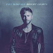 Play & Download Bright Lights by Paul Mcdonald | Napster