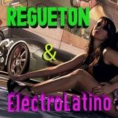 Regueton & Electrolatino by Various Artists