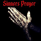 Sinners Prayer (feat. Tyler Thomas) by Richard Thomas