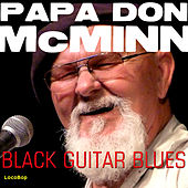 Play & Download Black Guitar by Papa Don McMinn | Napster