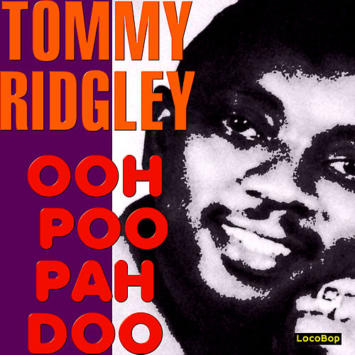 Ooh Poo Pah Doo by Tommy Ridgley