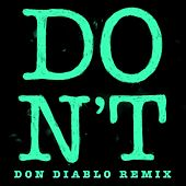 Don't (Don Diablo Remix) von Ed Sheeran