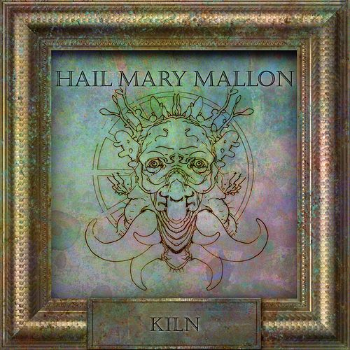 Kiln by Hail Mary Mallon
