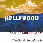 Play & Download Best of Blockbusters (The Classic Soundtracks) by Hollywood Pictures Orchestra | Napster