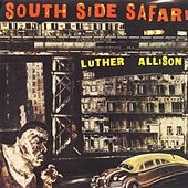 Play & Download South Side Safari by Luther Allison | Napster