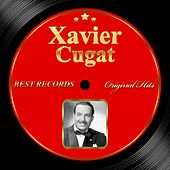 Original Hits: Xavier Cugat by Xavier Cugat