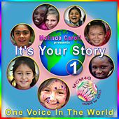 Play & Download MCM4G, Vol.1: It's Your Story, One Voice in the World by Melinda Caroll | Napster
