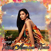 Songs of Native American Women by Various Artists