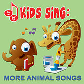 Play & Download Kids Sing - More Animal Songs by Tinsel Town Kids   Napster