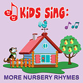 Play & Download Kids Sing - More Nursery Rhymes by Tinsel Town Kids   Napster
