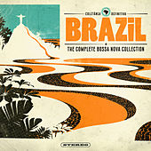 Play & Download Brazil - The Complete Bossa Nova Collection by Various Artists | Napster