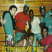 Play & Download Definition of Nice by Paul Nice | Napster